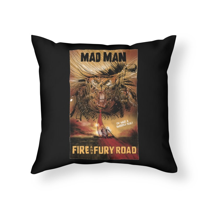 Fire & Fury Road Home Throw Pillow by stephencase's Artist Shop