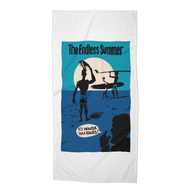 Endless Summer? Accessories Beach Towel by stephencase's Artist Shop