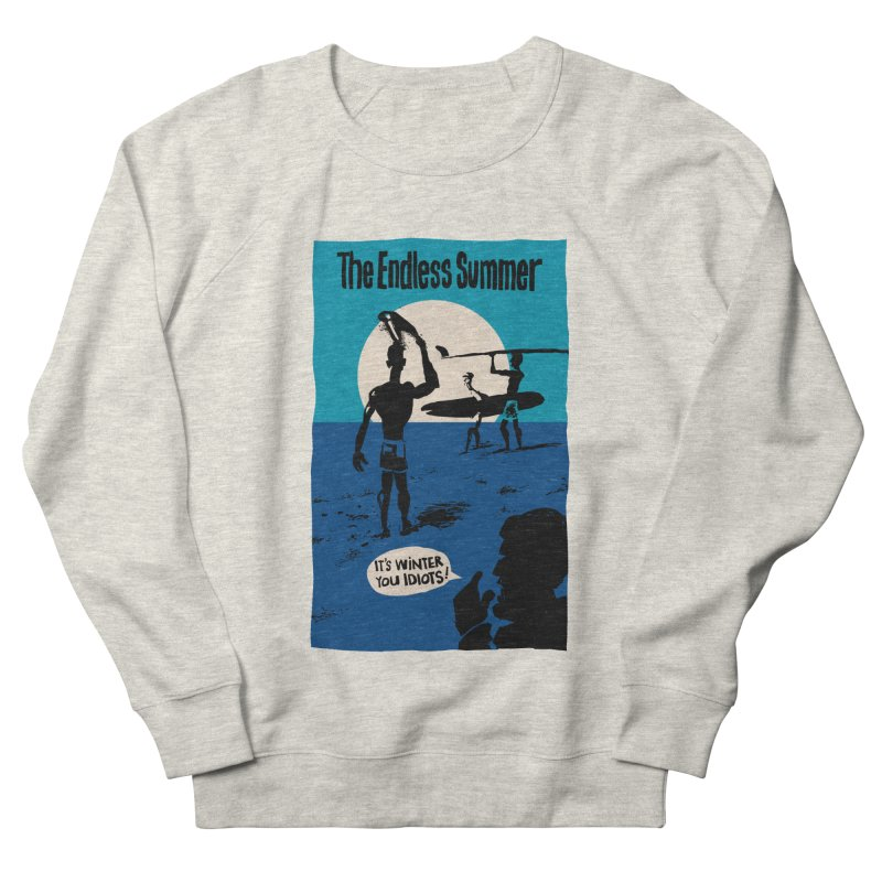 Endless Summer? Women's Sweatshirt by stephencase's Artist Shop