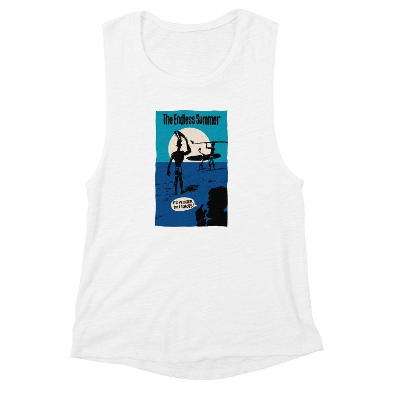 Endless Summer? Women's Muscle Tank by stephencase's Artist Shop
