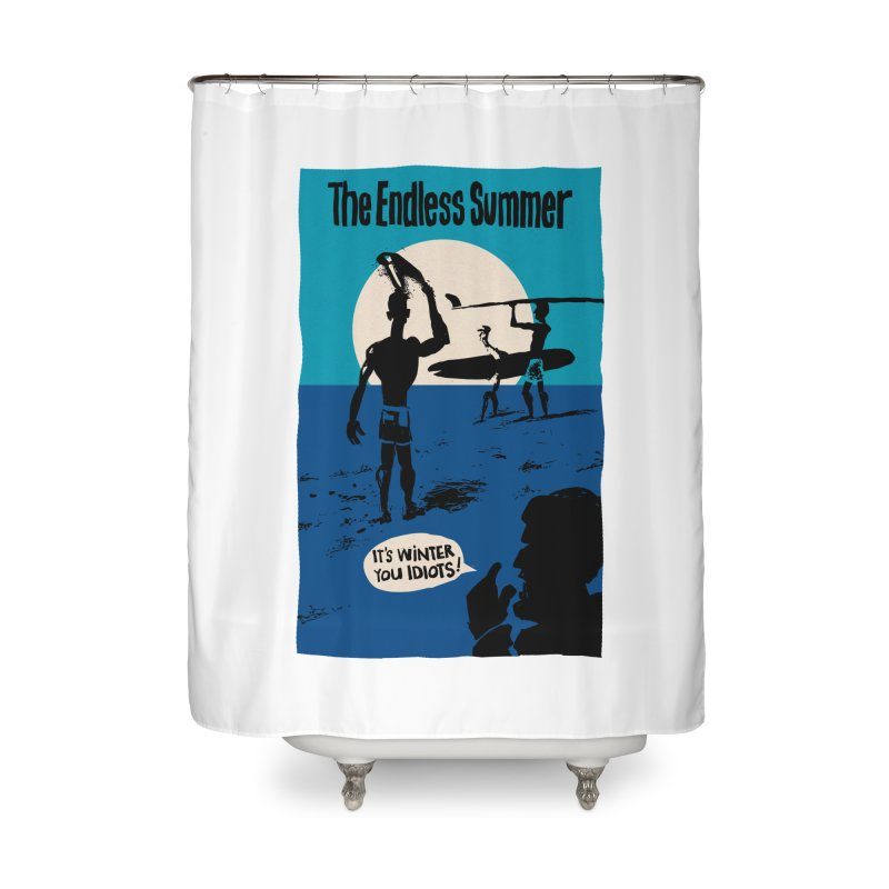 Endless Summer? Home Shower Curtain by stephencase's Artist Shop