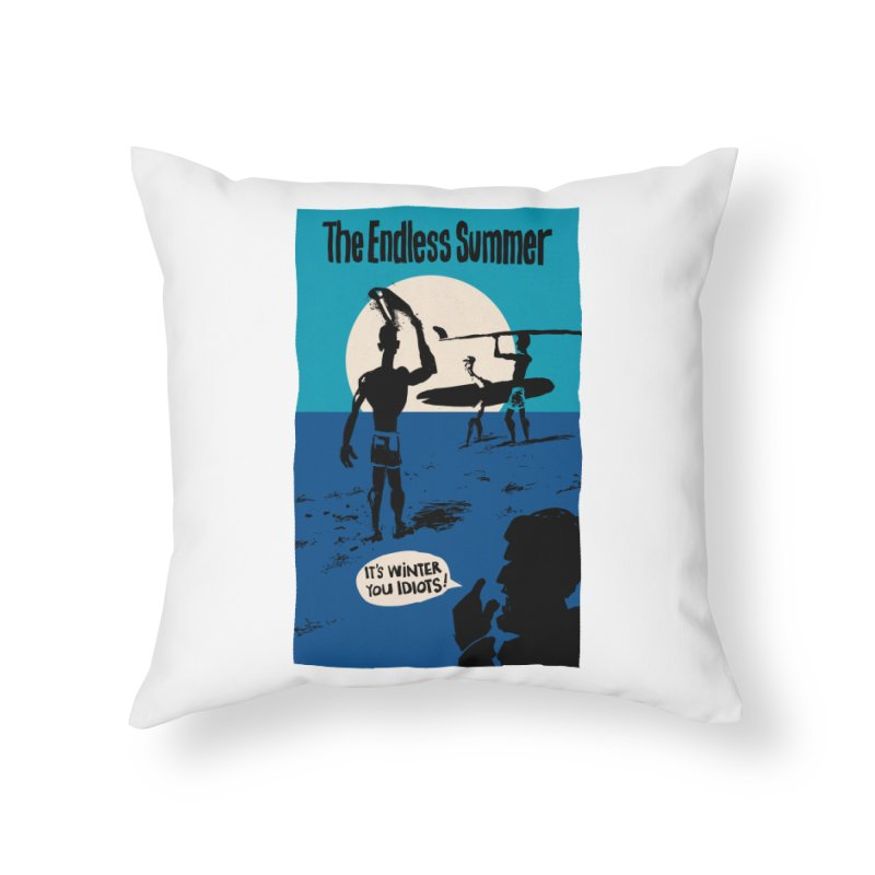 Endless Summer? Home Throw Pillow by stephencase's Artist Shop