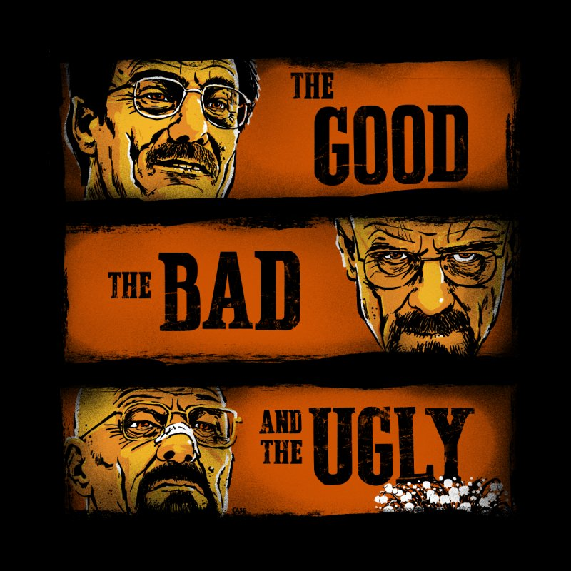 The Good, the Breaking Bad and the Ugly Men's T-Shirt by stephencase's Artist Shop