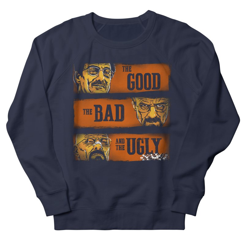 The Good, the Breaking Bad and the Ugly Men's Sweatshirt by stephencase's Artist Shop