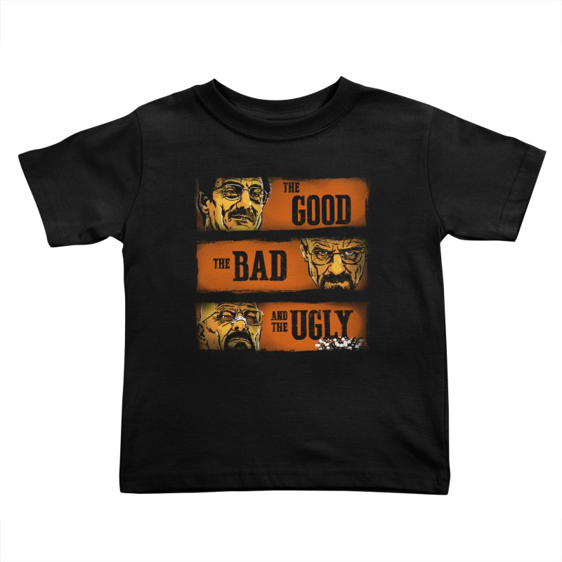 The Good, the Breaking Bad and the Ugly Kids Toddler T-Shirt by stephencase's Artist Shop