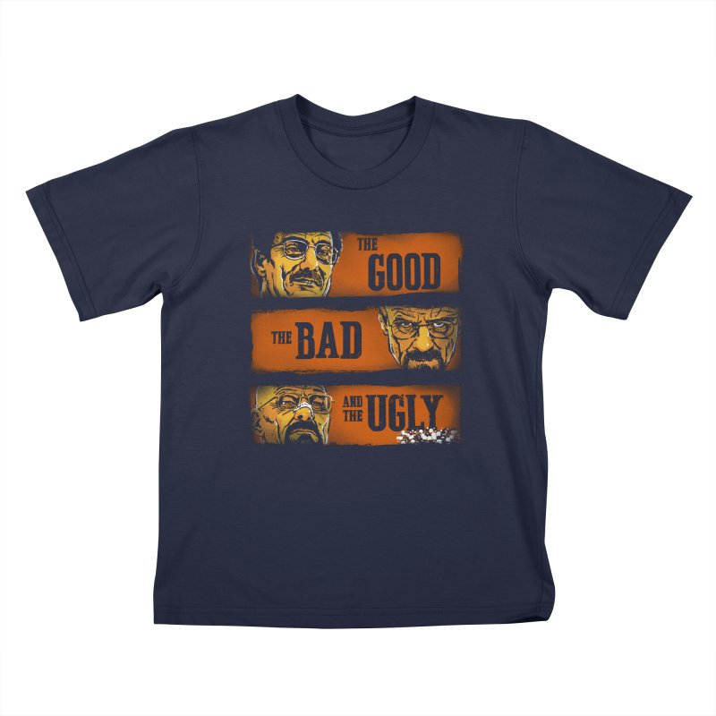 The Good, the Breaking Bad and the Ugly Kids T-shirt by stephencase's Artist Shop