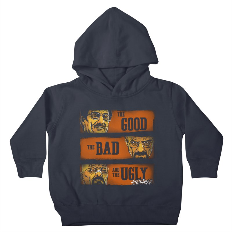 The Good, the Breaking Bad and the Ugly Kids Toddler Pullover Hoody by stephencase's Artist Shop