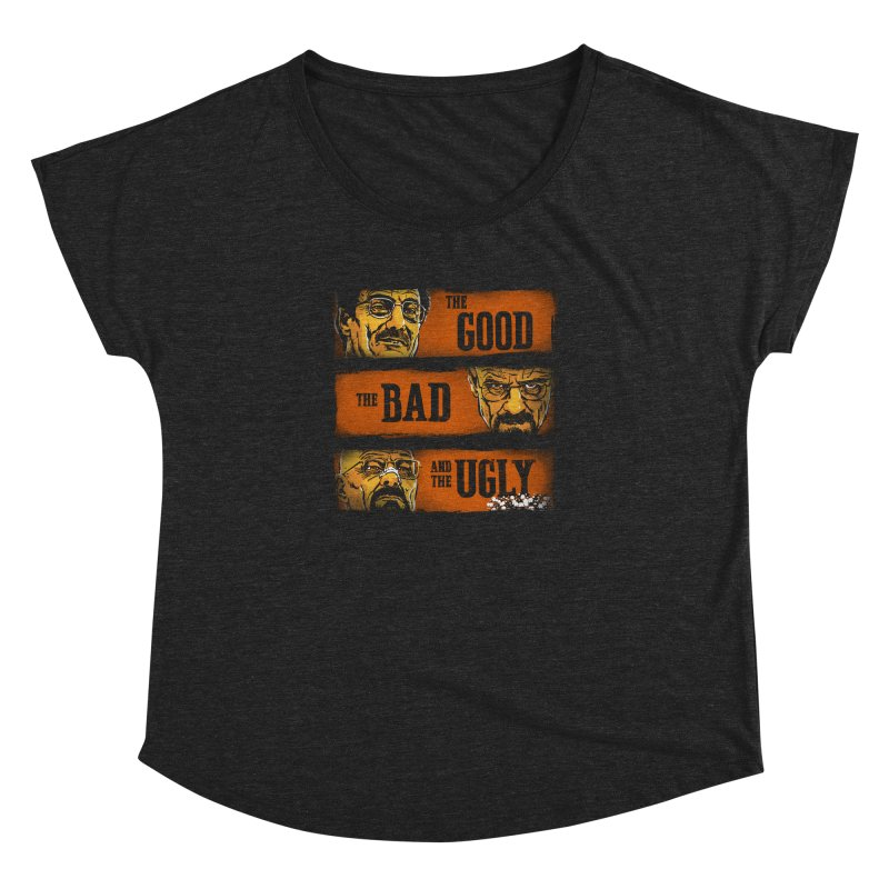 The Good, the Breaking Bad and the Ugly Women's Dolman by stephencase's Artist Shop