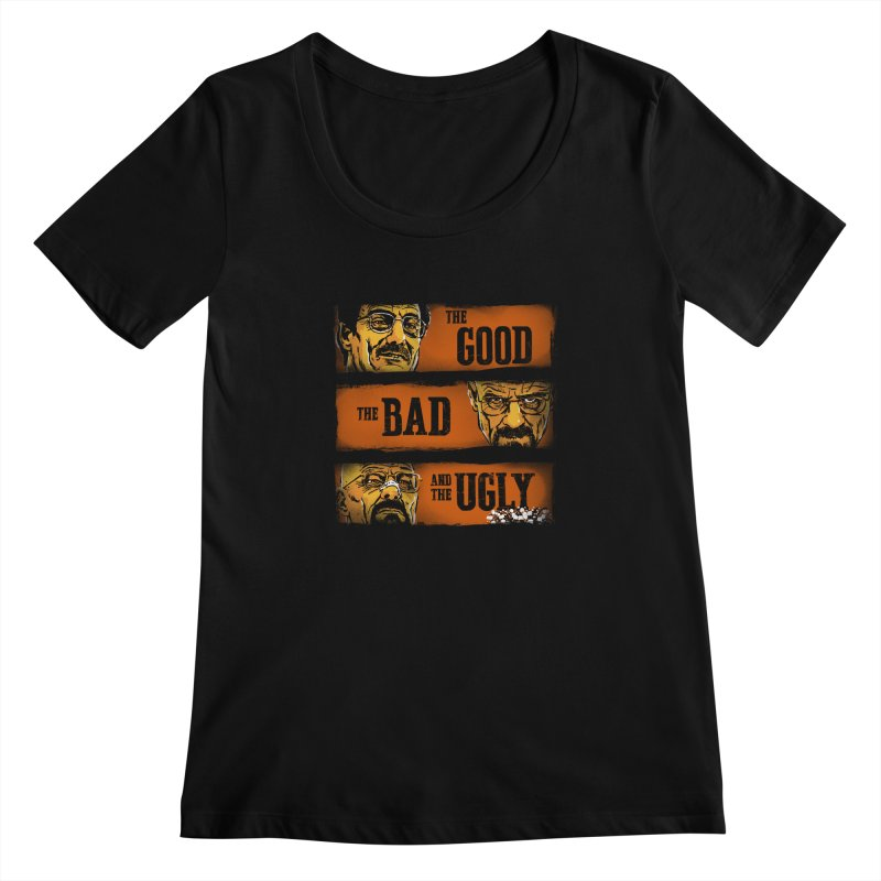 The Good, the Breaking Bad and the Ugly Women's Scoopneck by stephencase's Artist Shop