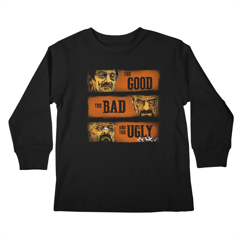 The Good, the Breaking Bad and the Ugly Kids Longsleeve T-Shirt by stephencase's Artist Shop