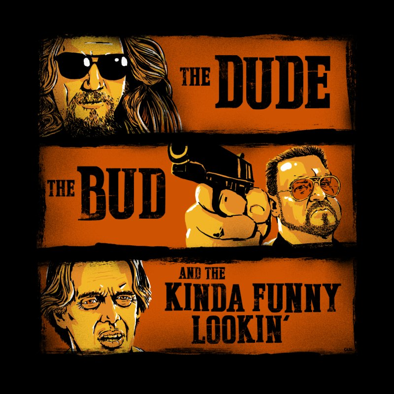The Dude, the Bud and the Kinda Funny Lookin' None  by stephencase's Artist Shop
