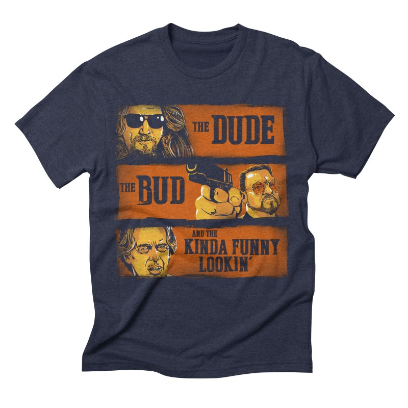 The Dude, the Bud and the Kinda Funny Lookin' Men's Triblend T-Shirt by stephencase's Artist Shop