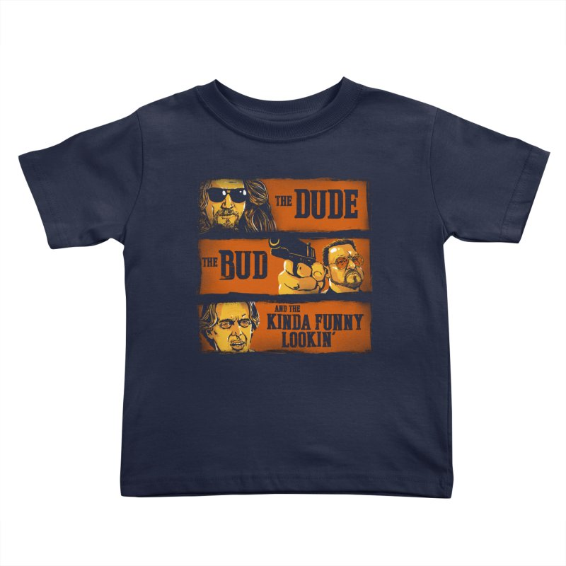 The Dude, the Bud and the Kinda Funny Lookin' Kids Toddler T-Shirt by stephencase's Artist Shop