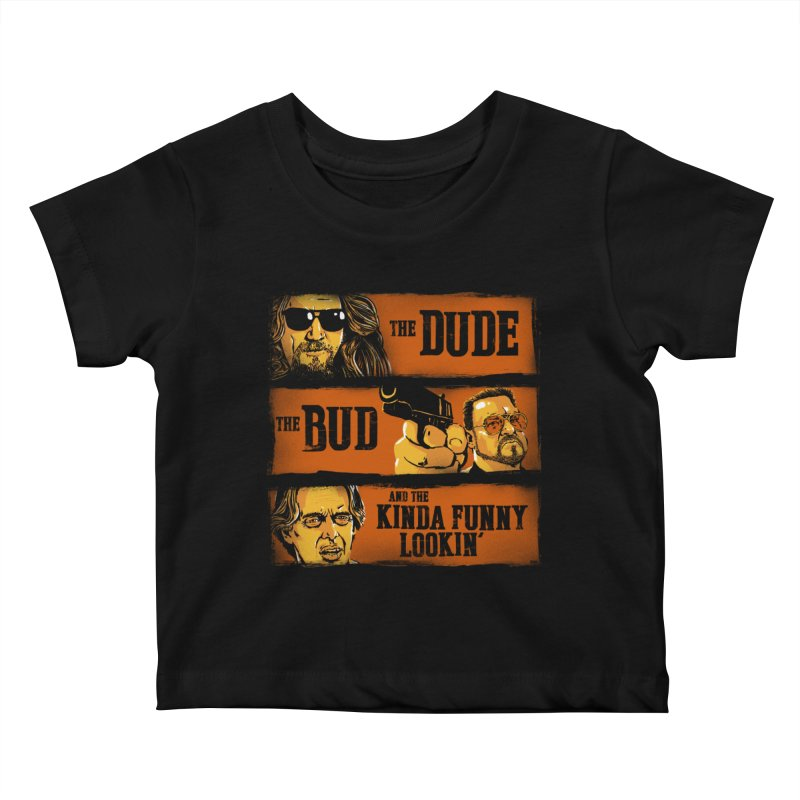 The Dude, the Bud and the Kinda Funny Lookin' Kids Baby T-Shirt by stephencase's Artist Shop