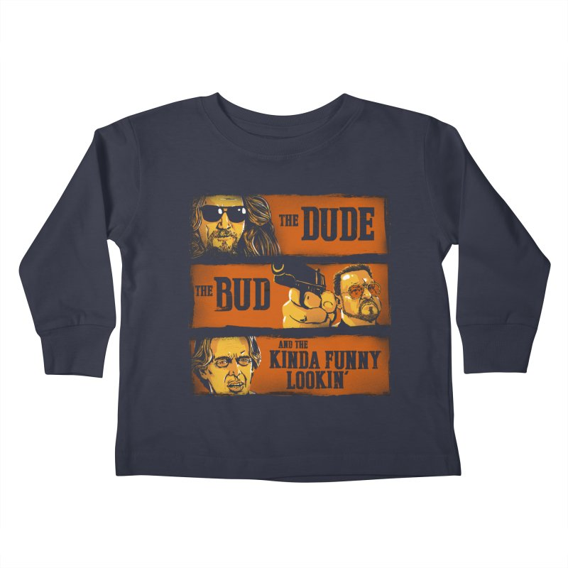 The Dude, the Bud and the Kinda Funny Lookin' Kids Toddler Longsleeve T-Shirt by stephencase's Artist Shop