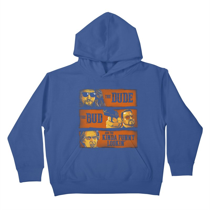The Dude, the Bud and the Kinda Funny Lookin' Kids Pullover Hoody by stephencase's Artist Shop