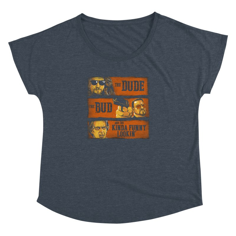 The Dude, the Bud and the Kinda Funny Lookin' Women's Dolman by stephencase's Artist Shop