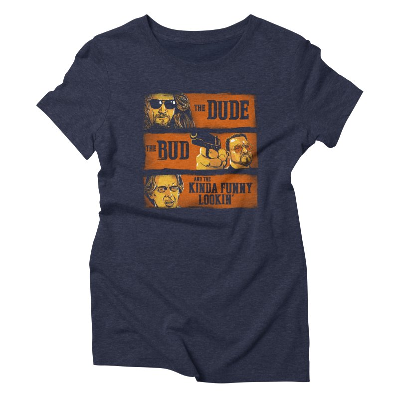 The Dude, the Bud and the Kinda Funny Lookin' Women's Triblend T-Shirt by stephencase's Artist Shop