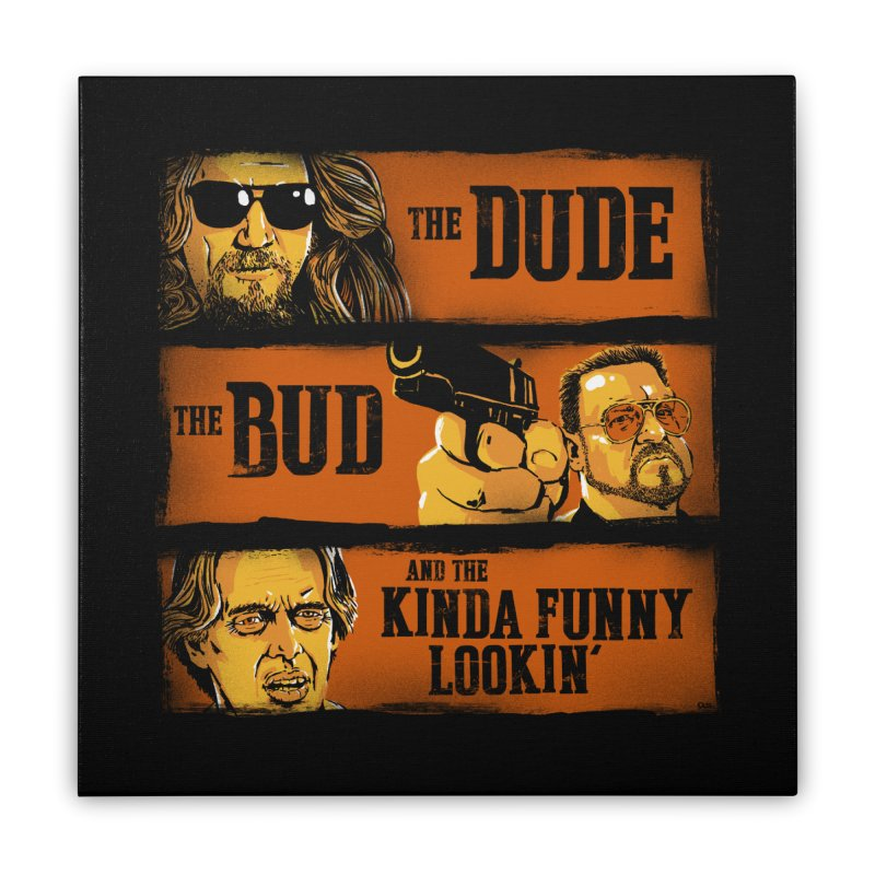 The Dude, the Bud and the Kinda Funny Lookin' Home Stretched Canvas by stephencase's Artist Shop
