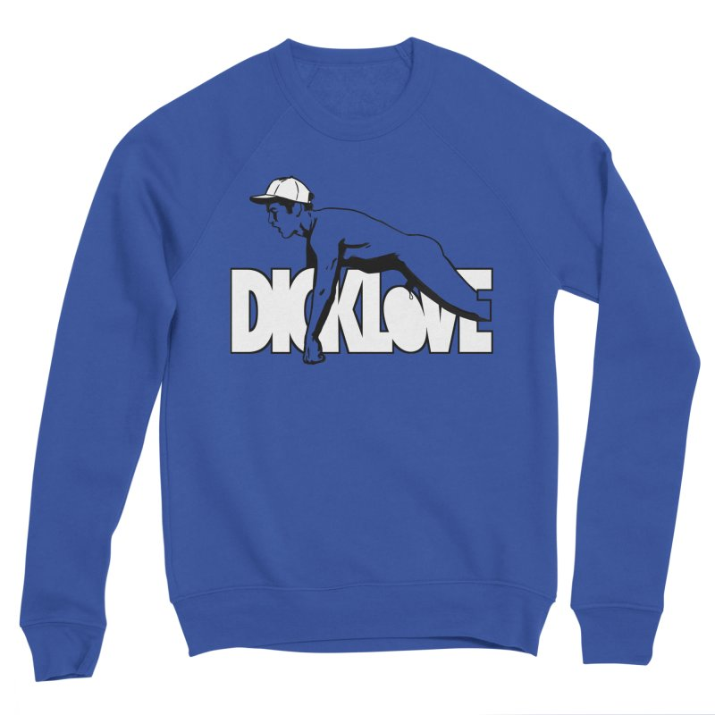D*CKLOVE Women's Sweatshirt by Stephen Draws's Artist Shop