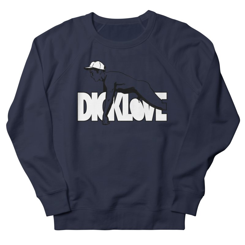 D*CKLOVE Women's French Terry Sweatshirt by Stephen Draws's Artist Shop