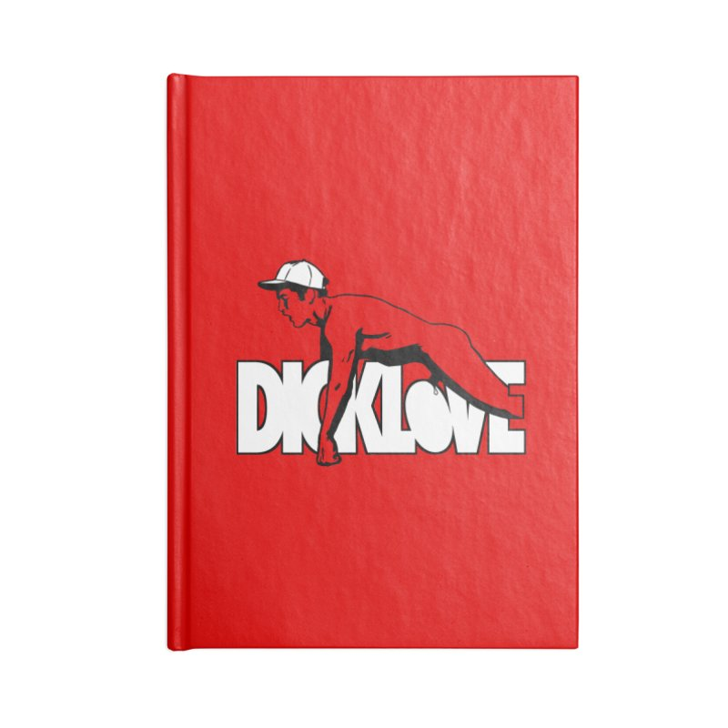 D*CKLOVE Accessories Lined Journal Notebook by Stephen Draws's Artist Shop