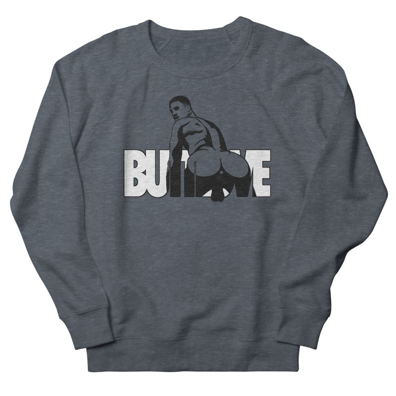 BUTTLOVE Women's French Terry Sweatshirt by Stephen Draws's Artist Shop