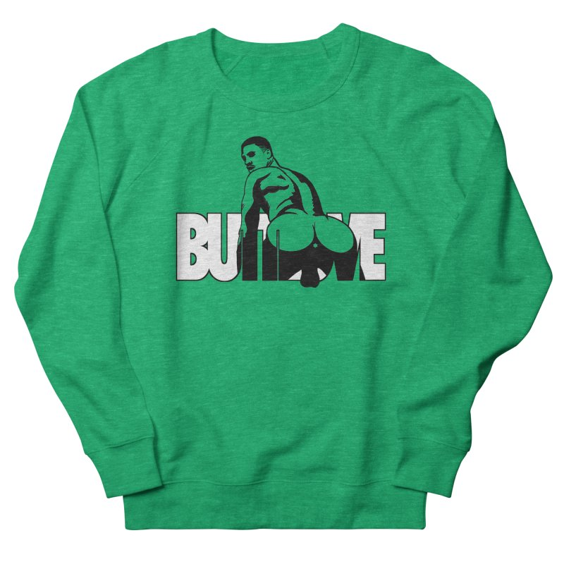 BUTTLOVE Men's French Terry Sweatshirt by Stephen Draws's Artist Shop