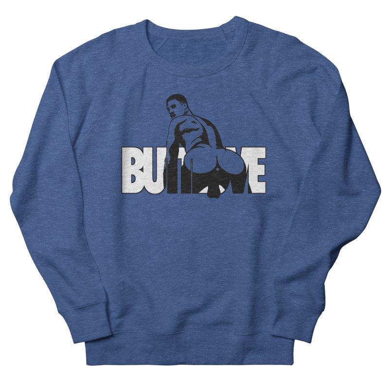 BUTTLOVE Men's French Terry Sweatshirt by Stephen Draws's Artist Shop