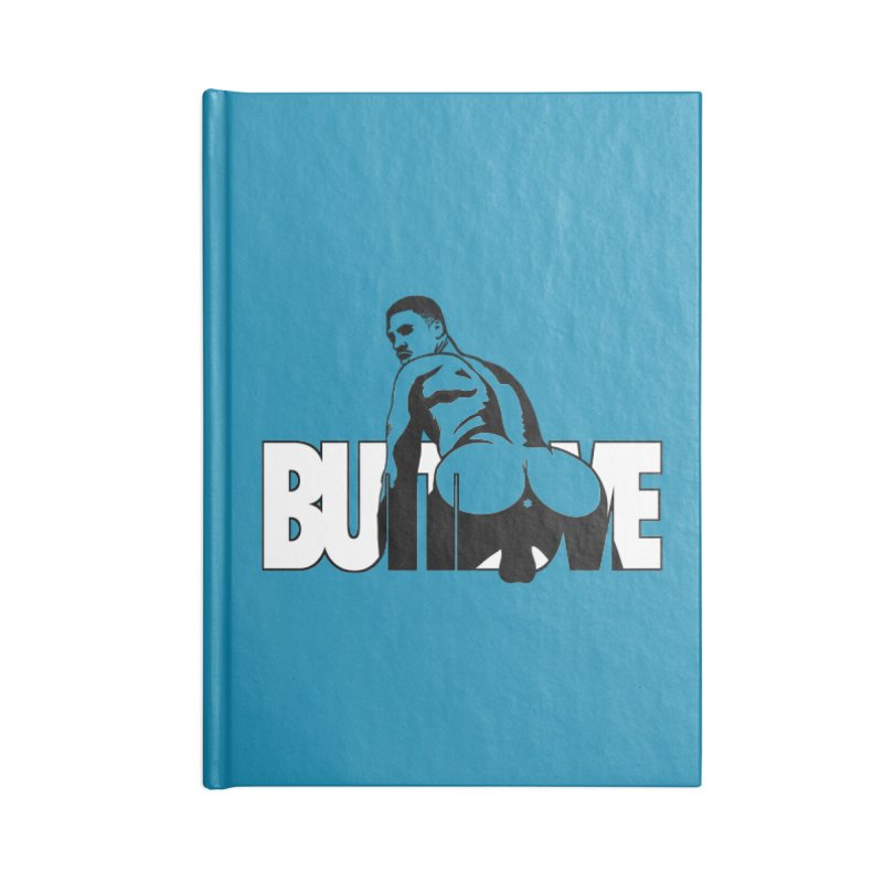 BUTTLOVE Accessories Blank Journal Notebook by Stephen Draws's Artist Shop