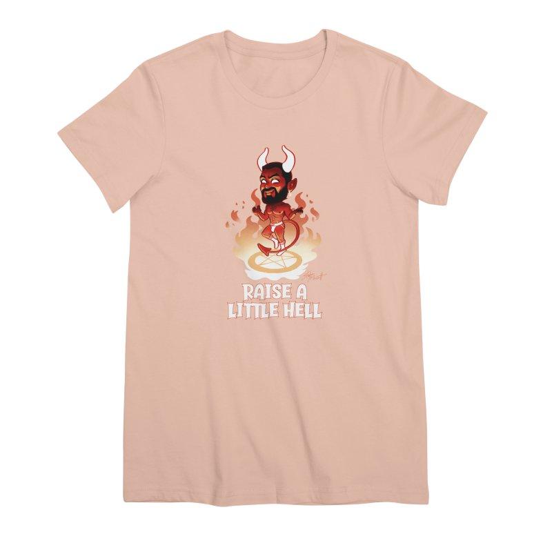 RAISE A LITTLE HELL Women's Premium T-Shirt by Stephen Draws's Artist Shop