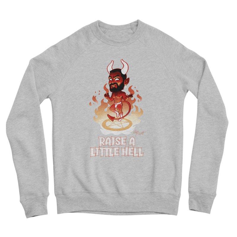 RAISE A LITTLE HELL Women's Sponge Fleece Sweatshirt by Stephen Draws's Artist Shop