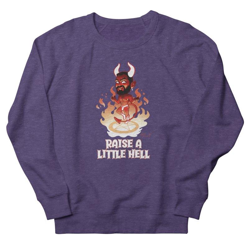 RAISE A LITTLE HELL Men's Sweatshirt by Stephen Draws's Artist Shop