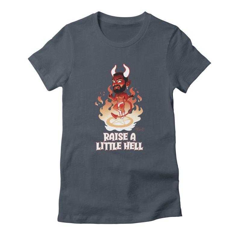 RAISE A LITTLE HELL Women's T-Shirt by Stephen Draws's Artist Shop