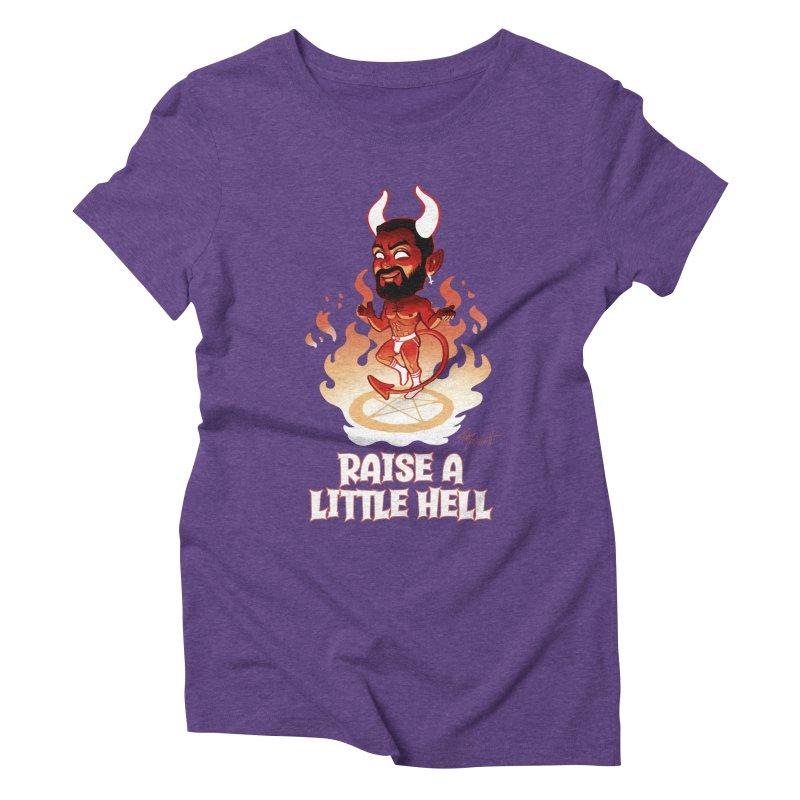 RAISE A LITTLE HELL Women's Triblend T-Shirt by Stephen Draws's Artist Shop