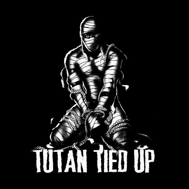 TUTAN TIED UP by Stephen Draws's Artist Shop
