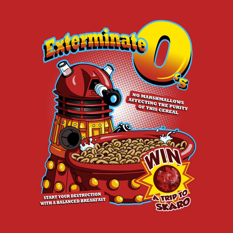 Exterminate O's by Stephen Hartman Illustration Shop