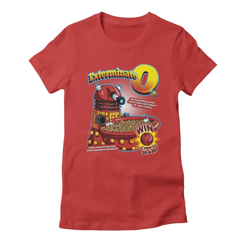 Exterminate O's Women's Fitted T-Shirt by Stephen Hartman Illustration Shop