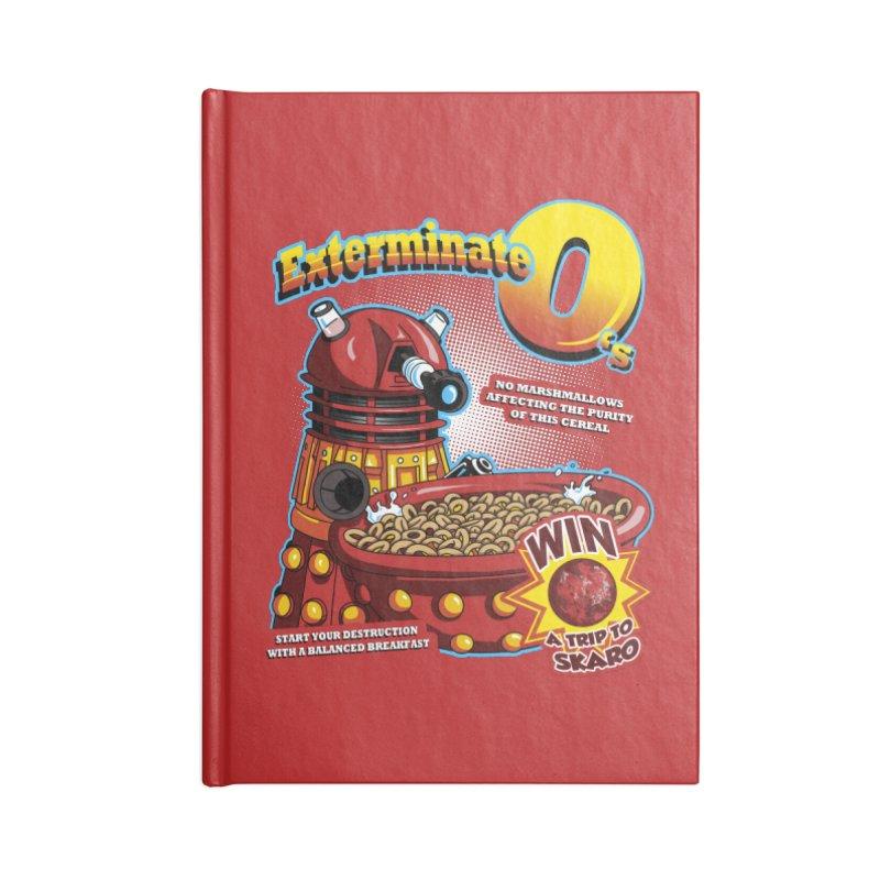 Exterminate O's Accessories Blank Journal Notebook by Stephen Hartman Illustration Shop