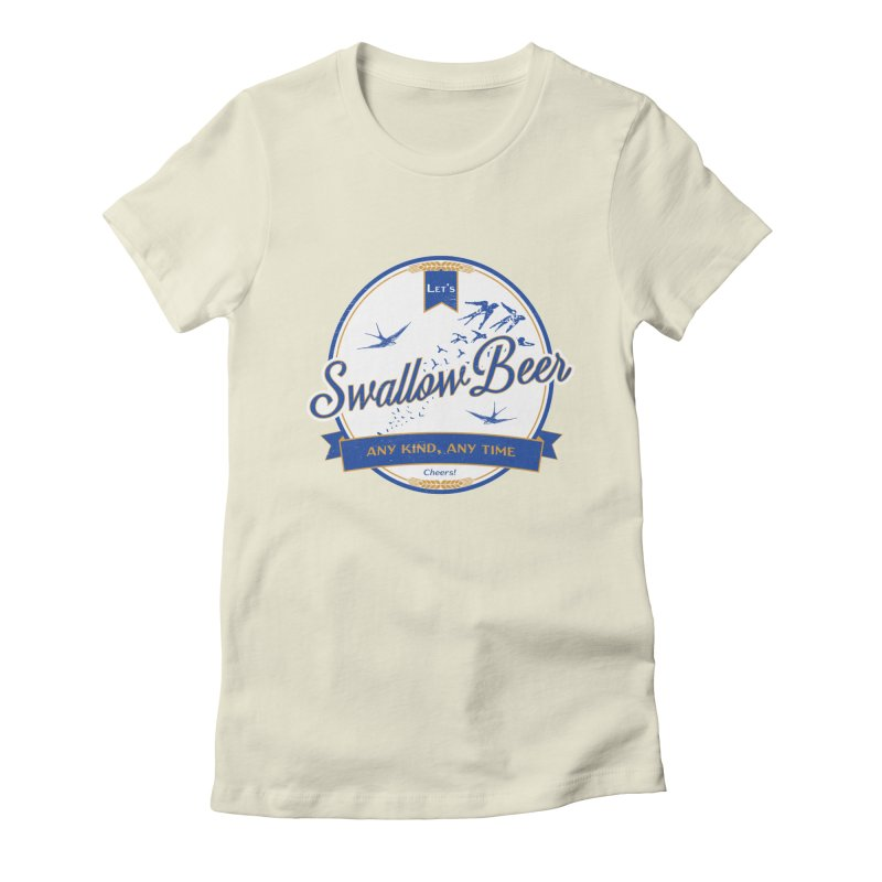 Let's Swallow Beer Women's Fitted T-Shirt by StephStump