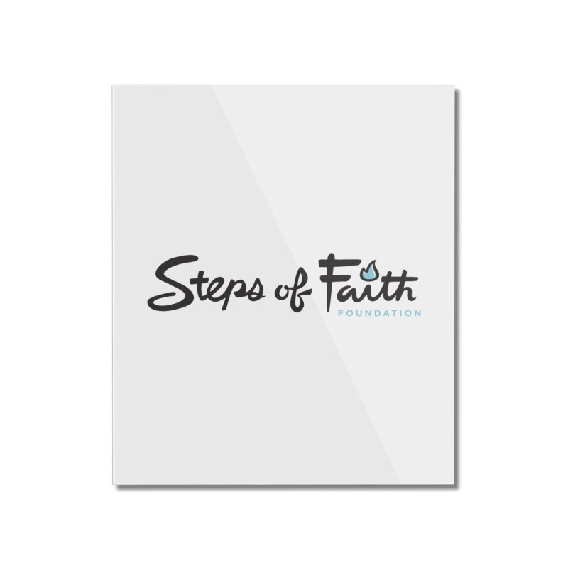 Steps of Faith Home Mounted Acrylic Print by stepsoffaith's Artist Shop
