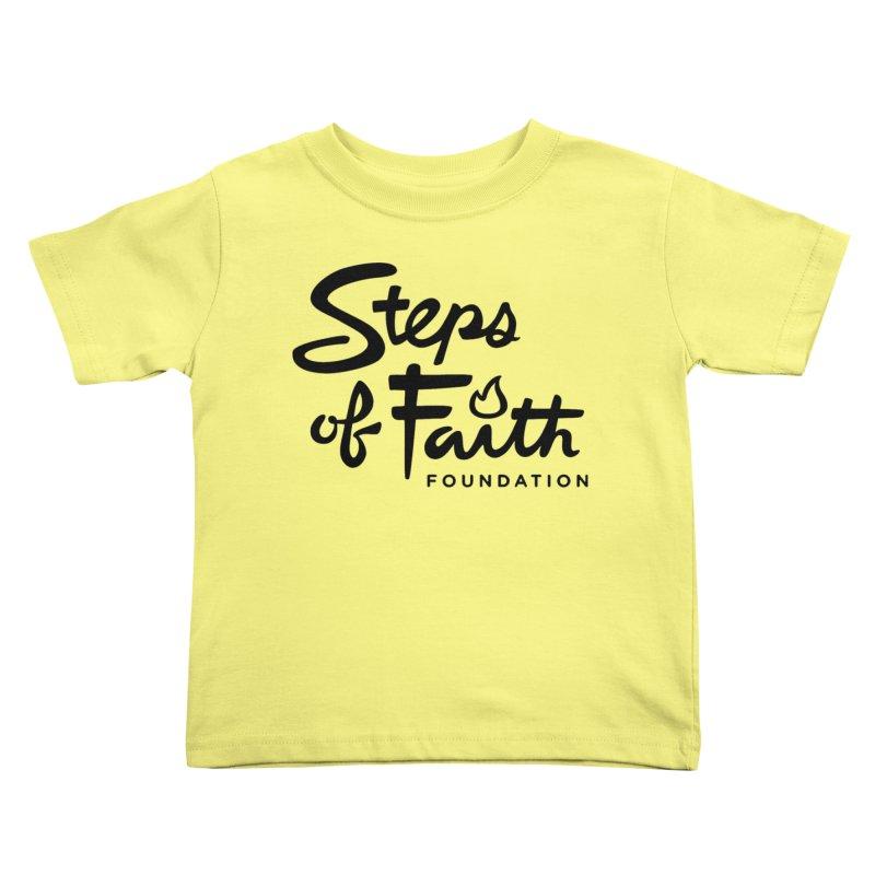 Steps of Faith_Black  Kids Toddler T-Shirt by stepsoffaith's Artist Shop