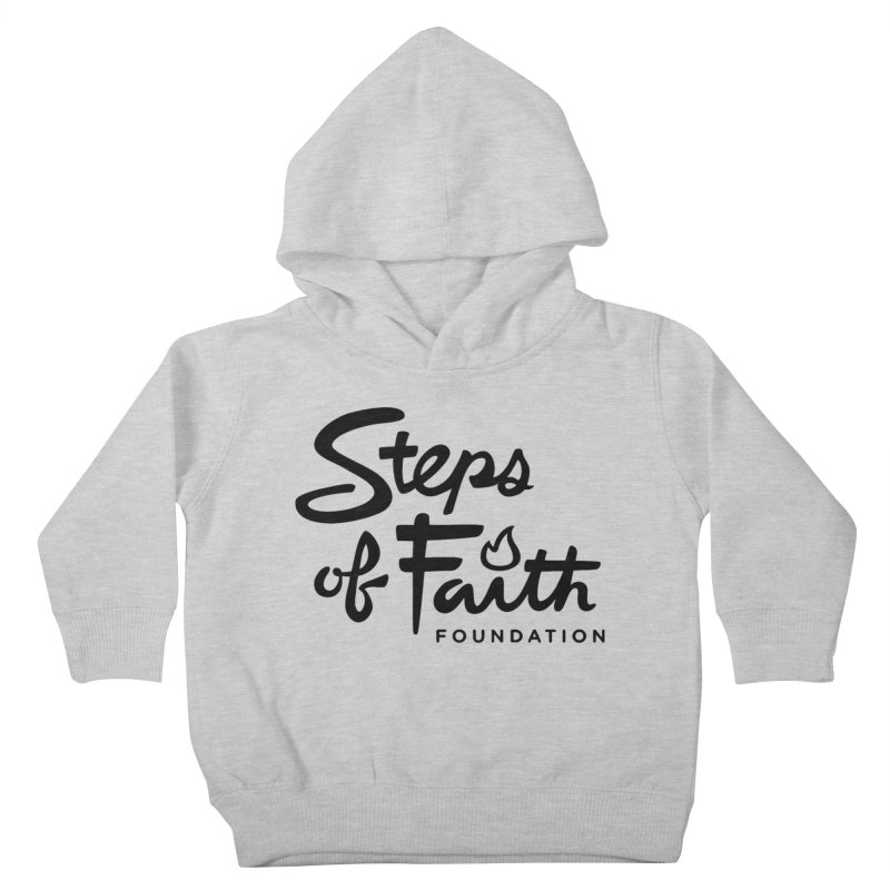 Steps of Faith_Black  Kids Toddler Pullover Hoody by stepsoffaith's Artist Shop