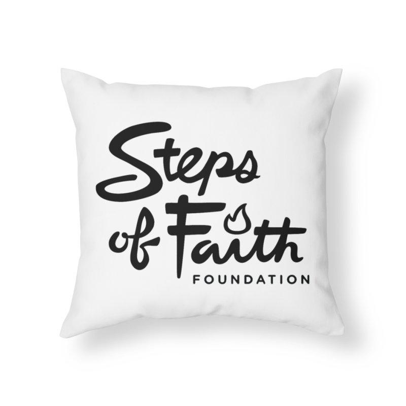 Steps of Faith_Black  Home Throw Pillow by Steps of Faith