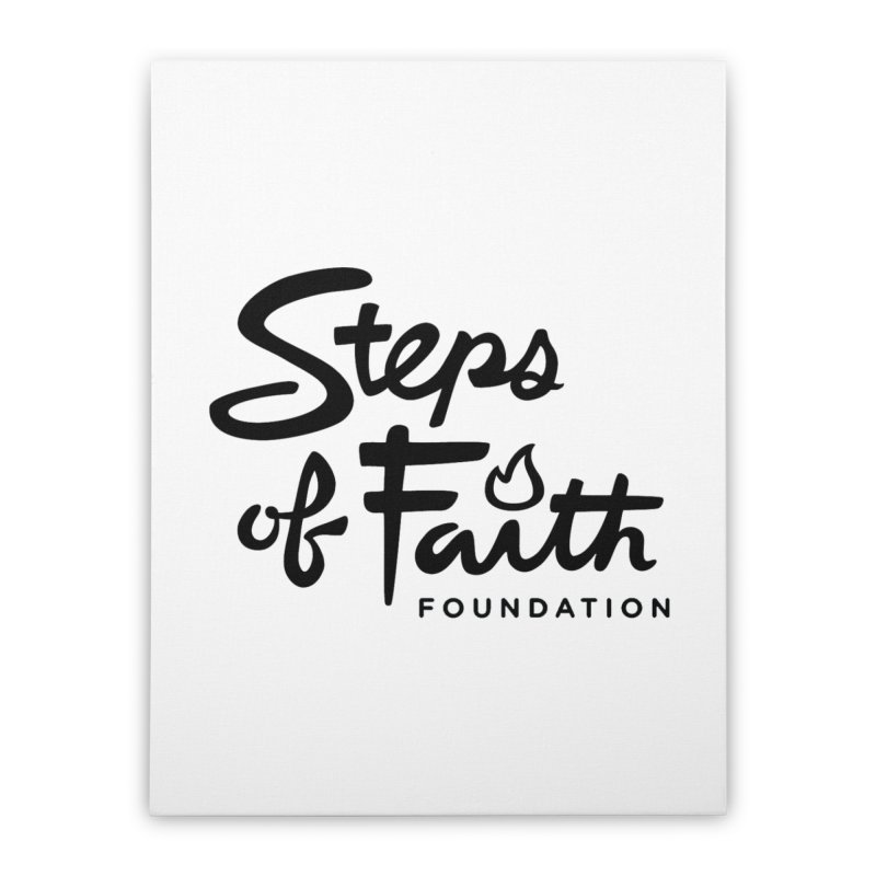 Steps of Faith_Black  Home Stretched Canvas by Steps of Faith