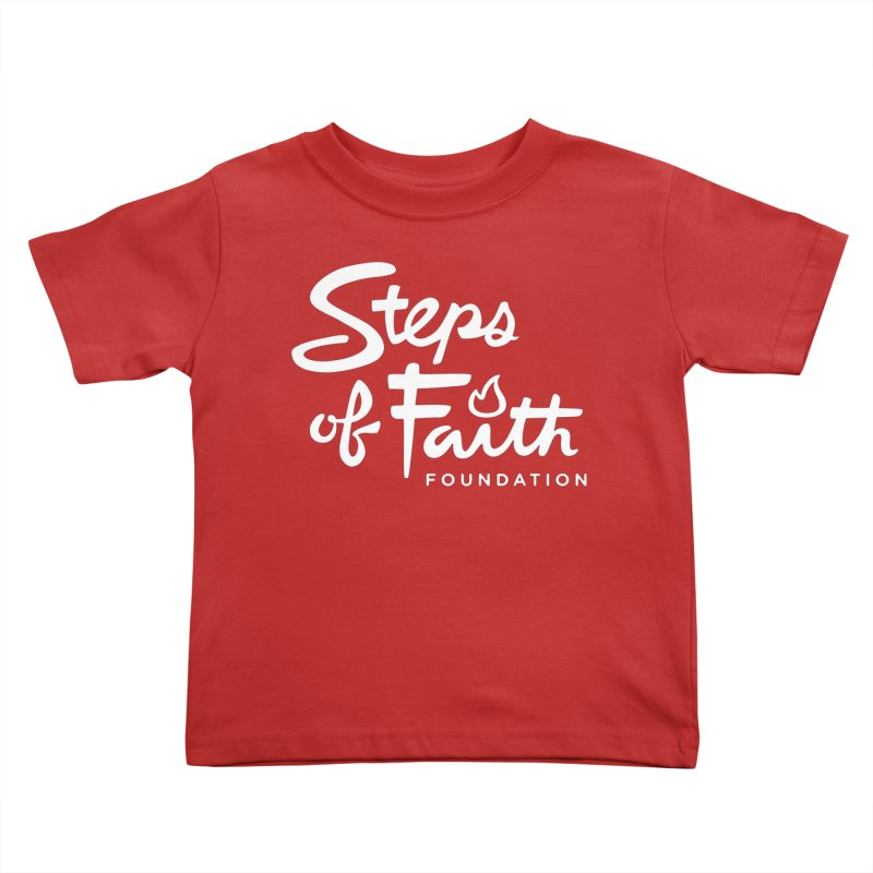Steps of Faith_White Kids Toddler T-Shirt by stepsoffaith's Artist Shop