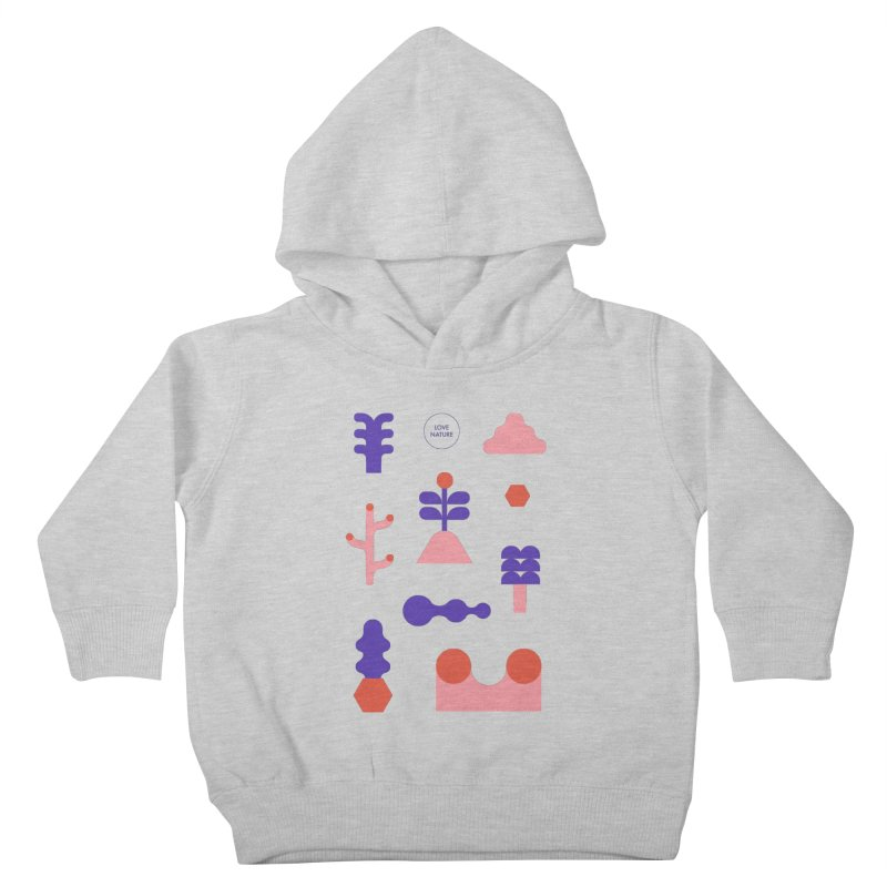Love nature Kids Toddler Pullover Hoody by stereoplastika's Artist Shop
