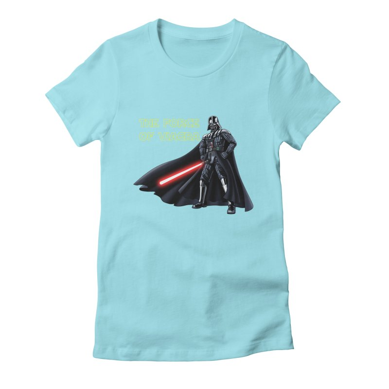 THE FORCE OF VIAGRA Women's Fitted T-Shirt by steveash's Artist Shop