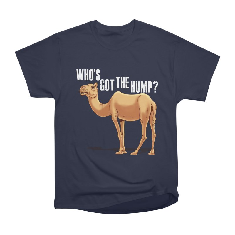 Who's got the Hump Men's Classic T-Shirt by steveash's Artist Shop