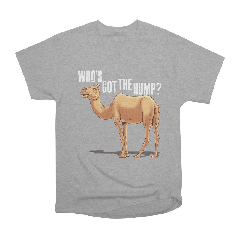 Who's got the Hump Women's Heavyweight Unisex T-Shirt by steveash's Artist Shop